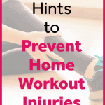 pinterest pin helpful hints to prevent home workout injuries