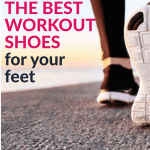 how to choose the best workout shoes for your feet