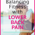 pinterest pin for strategies to stay active with lower back pain