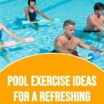 people in a water aerobics class with text overlay pool exercise ideas for a refreshing full body workout
