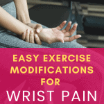 pinterest pin exercise modifications for wrist pain