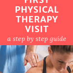 physical therapist examining a patient with text overlay how to prepare for your first physical therapy visit a step by step guide