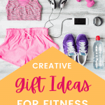 pinterest pin picture of fitness accessories with text overlay creative gift ideas for fitness enthusiasts