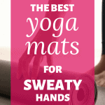 woman rolling a yoga mat with text overlay the best yoga mats for sweaty hands