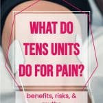 a man's knee with tens electrodes with text overlay what do tens units do for pain?